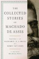 The Collected Stories of Machado de...