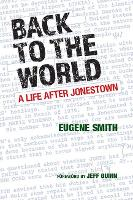 Back to the World: A Life after...