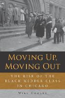 Moving Up, Moving Out: The Rise of ...