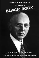Edgar Cayce's Famous Black Book: An...