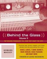 Behind the Glass: Top Producers Tell...