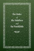 The Order of the Moleben and the...