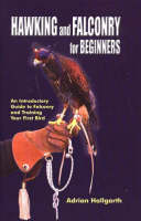 Hawking & Falconry for Beginners: An...