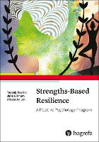 Strengths-Based Resilience: A ...