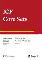 ICF Core Sets: Manual for Clinical...