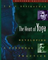 The Heart of Yoga: Developing ...