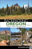 Backpacking Oregon: From River ...