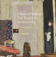 Edouard Vuillard: The Poetry of the...