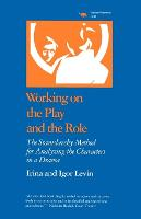 Working on the Play and the Role: The...