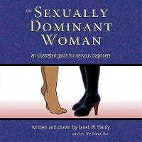 The Sexually Dominant Woman: An...