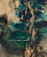 Chang Dai-chien: Painting from Heart...