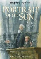 Portrait of the Son: A Tale of Love