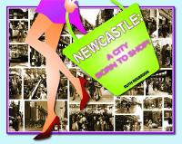 Newcastle: A City Born to Shop