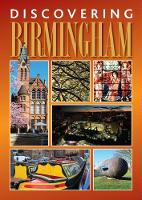 Discovering Birmingham: A guide to ...