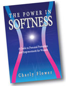 The Power in Softness: A Guide to...