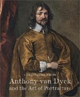 Anthony Van Dyck and the Art of...