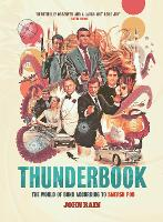 Thunderbook: The World of Bond...