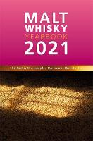 Malt Whisky Yearbook 2021: The Facts,...