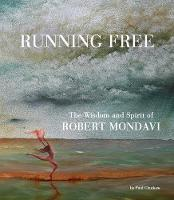 Running Free: The Wisdom and Spirit ...