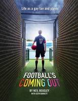 Football's Coming Out: Life as a Gay...