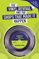 The Vinyl  Revival And The Shops That...
