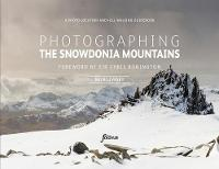 Photographing The Snowdonia ...