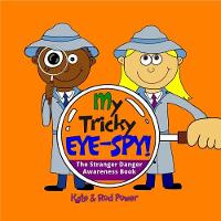 My Tricky EYE-SPY!: A STRANGER DANGER...