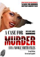 A Case for Murder: Anna Nicole Smith...