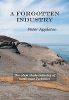A Forgotten Industry: The alum shale...