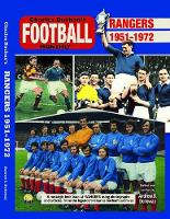 Rangers 1951-72: Through the Pages of...