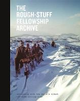 The Rough-Stuff Fellowship Archive:...
