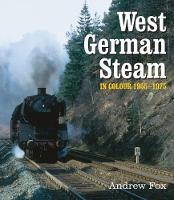 West German Steam in Colour 1955-1975