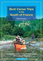 Best Canoe Trips in the South of...