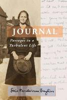 Journal: Passages in a Turbulent Life