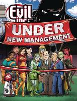 Evil Inc: Under New Management