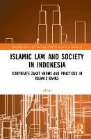 Islamic Law and Society in Indonesia:...
