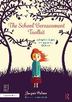 The School Bereavement Toolkit: A...