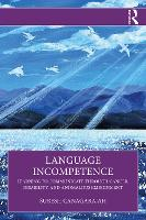 Language Incompetence: Learning to...