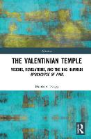 The Valentinian Temple: Visions,...