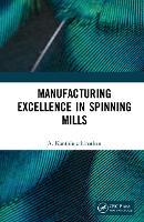 Manufacturing Excellence in Spinning...