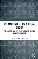 Islamic State as a Legal Order: To...