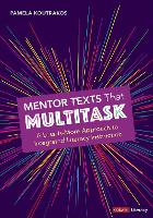 Mentor Texts That Multitask [Grades...