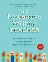 The Responsive Writing Teacher, ...