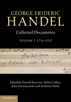 George Frideric Handel: Volume 3:...