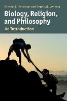 Biology, Religion, and Philosophy: An...