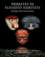 Primates in Flooded Habitats: Ecology...