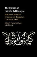 The Future of Interfaith Dialogue:...