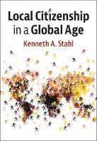 Local Citizenship in a Global Age