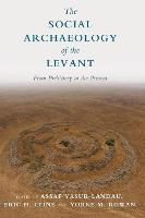 The Social Archaeology of the Levant:...