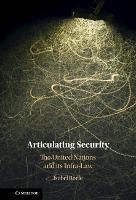 Articulating Security: The United...